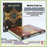 Al Quran Ash Shahib Ukuran A4 Hard Cover Utsmani Terjemahan RI