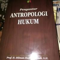 Pengantar antropologi hukum h hilman hadikusumah