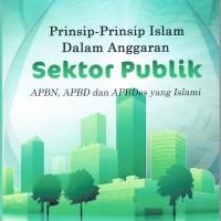 Prinsip - prinsip Islam dalam Anggaran Sektor Publik ( APBN APBD &