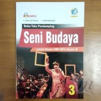 Buku Seni Budaya SMP/MTs Kelas IX Kurikulum 2013 Revisi