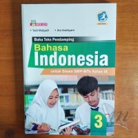 Buku Bahasa Indonesia SMP/MTs Kelas IX Kurikulum 2013 Revisi