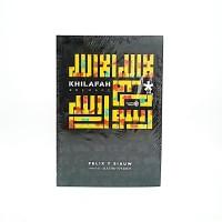 Buku Khilafah - Felix Y Siauw