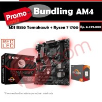 PROMO BUNDLING MSI B350 TOMAHAWK + PROC AMD RYZEN 7 1700