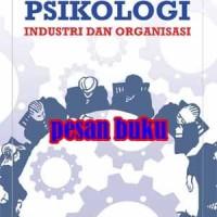 Buku Psikologi Industri dan Organisasi Mustadin Tagala