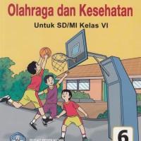 Buku Bse : Penjas Orkes Untuk Sd/Mi Kelas 6, Pengarang : Juari, Wagino