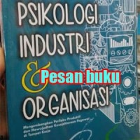 Buku Psikologi Industri & Organisasi - Kaswan