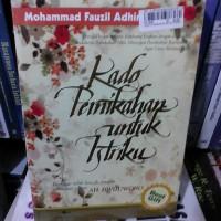 Buku Kado Pernikahan Untuk Istriku Fauzil Adhim Buku Islam Online