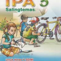 BUKU SEKOLAH Buku BSE: IPA Untuk SD/MI Kelas 5