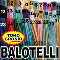 TOKO GROSIR - Kain Bahan Meteran Balotelli / Baloteli PREMIUM