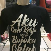 tshirt/baju/kaos aku cah kerjo