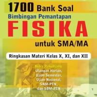 Kumpulan Bank Soal Bimbingan Pemantapan Fisika SMA-MA Kurikulum 2013