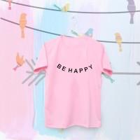 Tumblr Tee / T-Shirt / Kaos Wanita Lengan Pendek Be Happy Warna Pink