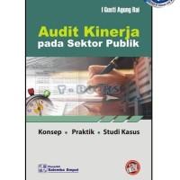 ORIGINAL Audit Kinerja pada Sektor Publik/I Gusti Agung Rai