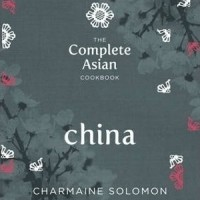 Complete Asian Cookbook - China