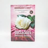 Novel Bidadari Bermata Bening - Habiburrahman El Shirazy ORIGINAL
