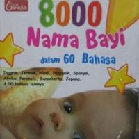 Buku Ensiklopedi  8000 Nama Bayi dalam 60 Bahasa Tim Penulis Babybooks