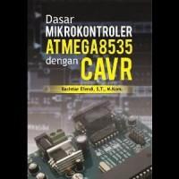 Buku Dasar Mikrokontroler Atmega8535 Dengan CAVR