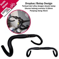 Handlebar Stang Sepeda Balap Fixie Dropbar Pipih Alloy Zoom Oversize
