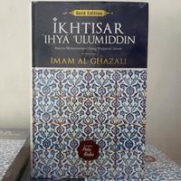 Buku Ikhtisar Ihya 'Ulumiddin / Ihya' Ulumuddin - Imam Al-Ghazali