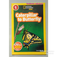 National Geographic Kids Level 1 Caterpillar to Butterfly, Buku Import