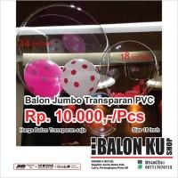 Balon Jumbo PVC Transparan / Balon Transparan / Balon PVC 18 Inch