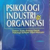 Buku Psikologi Industri Dan Organisasi - Sutarto Wijono