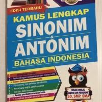 Kamus Lengkap Sinonim dan Antonim Bahasa Indonesia