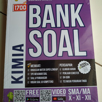 1700 plus BANK SOAL KIMIA SMA/MA Kelas X-XI-XII K13 Edisi Revisi