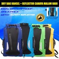 Dry Bag Ransel - Waterproof Bag - Tas Anti Air