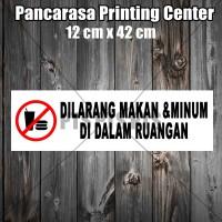 Sticker 4 Dilarang membawa Makan&Minum Didalam Ruangan Safety sign