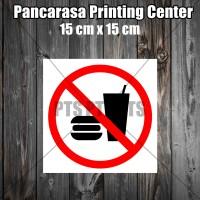 Sticker 5 Dilarang makan dan Minum Safety sign warning imo surabaya
