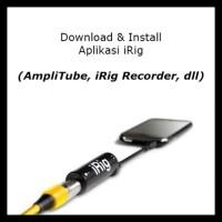 Irig Amplitube (Iphone & Android) Efek Gitar