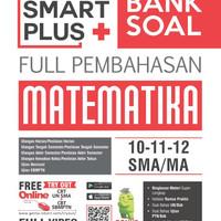 Smart Plus Bank Soal Full Pembahasan Matematika SMA/MA Kelas 10, 11 &
