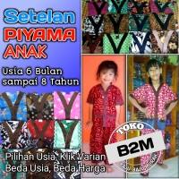 Setelan Piyama Batik Anak Usia 6 Bulan ~ 8 Tahun