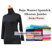 Baju Manset Atasan Jumbo Bahan Spandex Jersey