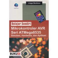Buku Belajar Sendiri Mikrokontroler AVR Seri ATMega8535 Simulasi