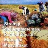 Buku Pemberdayaan Masyarakat - Strategi dan Implementasi PEM