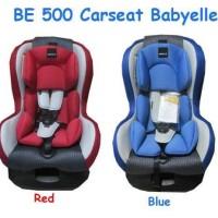 Carseat Baby Elle Be500 Kursi jok mobil bayi KHUSU INSTAN KURIR GOJEK