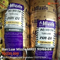 ban mizzle 90/80-14 MR01 (ban balap soft compound) untuk motor matic