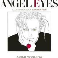 Angel Eyes - Banana Fish Artbook Illustration Book