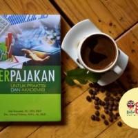 PERPAJAKAN UNTUK PRAKTISI DAN AKADEMISI - Jeni Susyanti , Ahmad Dahl
