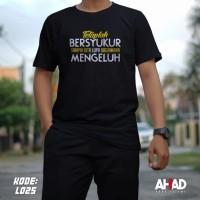 Kaos Dakwah | Kaos Muslim| Kaos Islami |Kaos Distro Tetaplah Bersyukur