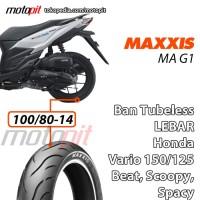 Maxxis MA G1 100/80-14 Ban Belakang Lebar Honda Vario 150 125 Beat FI