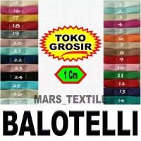 TOKO GROSIR - Kain Bahan Meteran Baloteli / Ballotelli - 1 Cm