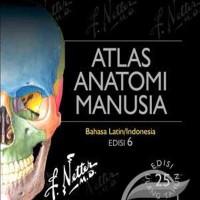 Atlas Anatomi Manusia by Netter Buku Kedokteran Berkualitas