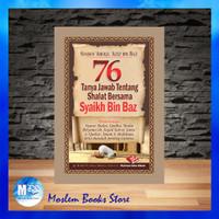 Buku Saku 76 Tanya Jawab Tentang Masalah Shalat - Syaikh Bin Baz