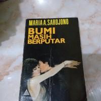 Novel Lawas MARIA A SARDJONO Bumi Masih Berputar