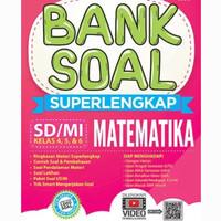 Bank Soal Superlengkap Matematika SD/MI Kelas 4, 5, & 6/ori/termurah