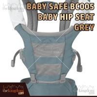 Baby Safe BC005 Baby Carrier Hip Seat Grey Gendongan Anak Bayi