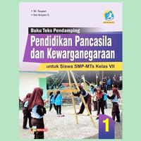 Buku Teks Pendamping Pendidikan Pancasila Kelas VII SMP/MTs K13